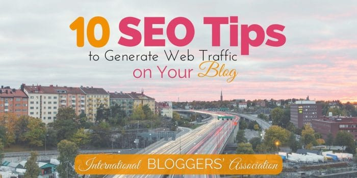 10 SEO Tips to Generate Web Traffic on Your Blog