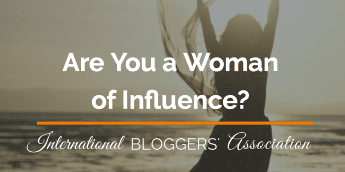 Are You a Woman of Influence?