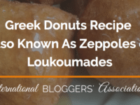 Have you ever tried the oldest recorded dessert in Greek history? Zeppoles or Loukoumades are golden fried dough very similar to donuts.