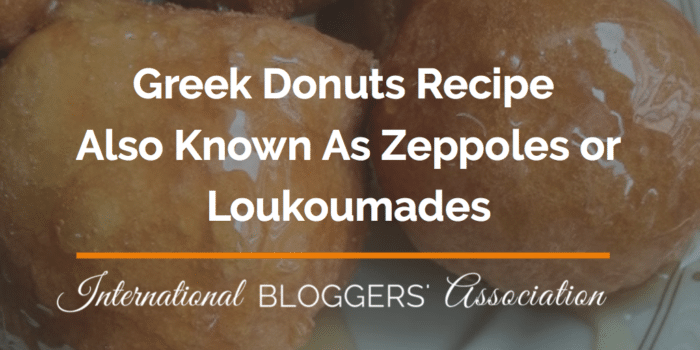 Greek Donuts Recipe Also Known As Zeppoles or Loukoumades