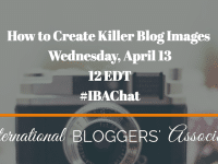 "Please join us this Wednesday, April 13 at 12 EDT for ""How to Create Killer Blog Images."" We'll discuss photography tips, prop tricks, stock photo options and more!"