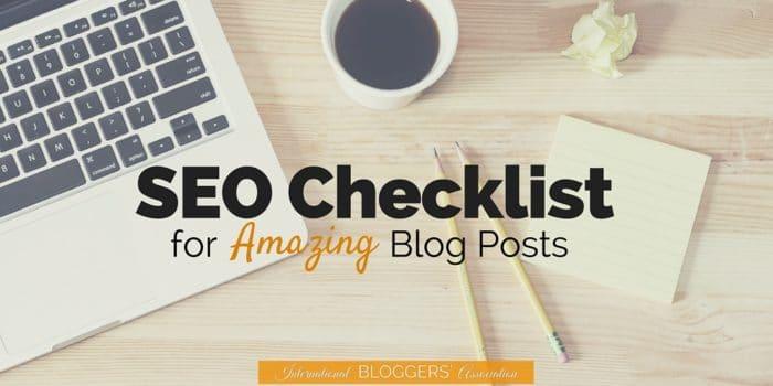SEO Checklist for Amazing Blog Posts