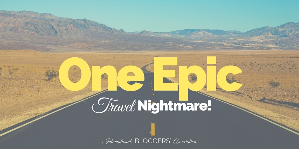 One Epic Travel Nightmare