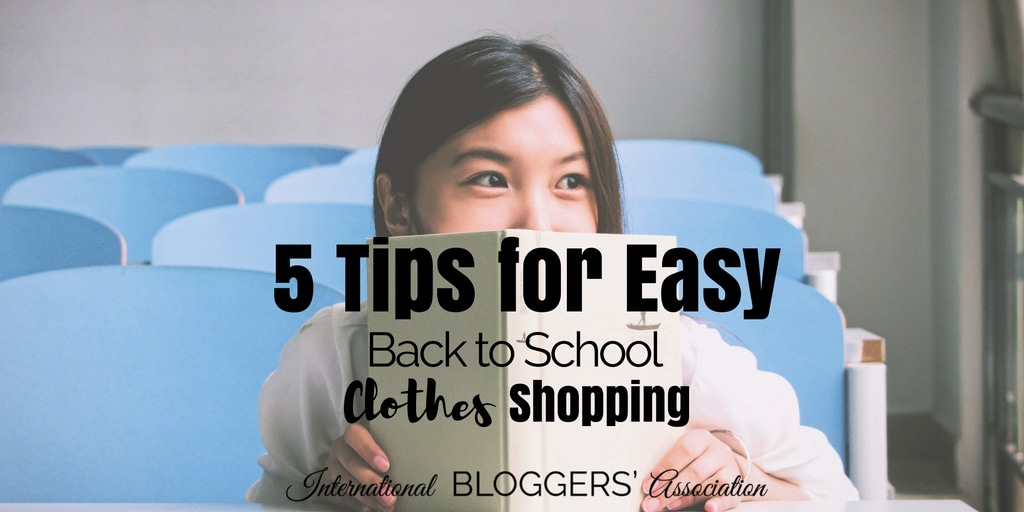 5 Tips for Easy Back to School Clothes Shopping