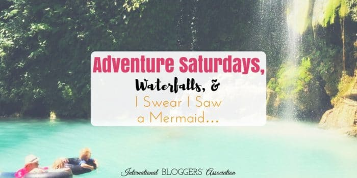 July Wall of Fame Editor's Choice: Adventure Saturdays, Waterfalls, and I Swear I Saw a Mermaid…