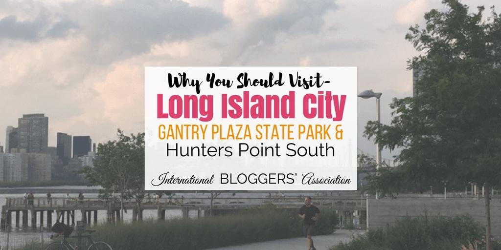Long Island City – Gantry Plaza State Park & Hunters Point South