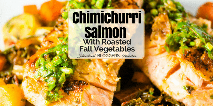 Chimichurri Salmon With Roasted Fall Vegetables