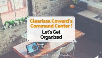 Clearissa Coward's Command Center – Let's Get Organized!