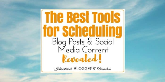 The Best Tools for Scheduling Blog Posts and Social Media Content