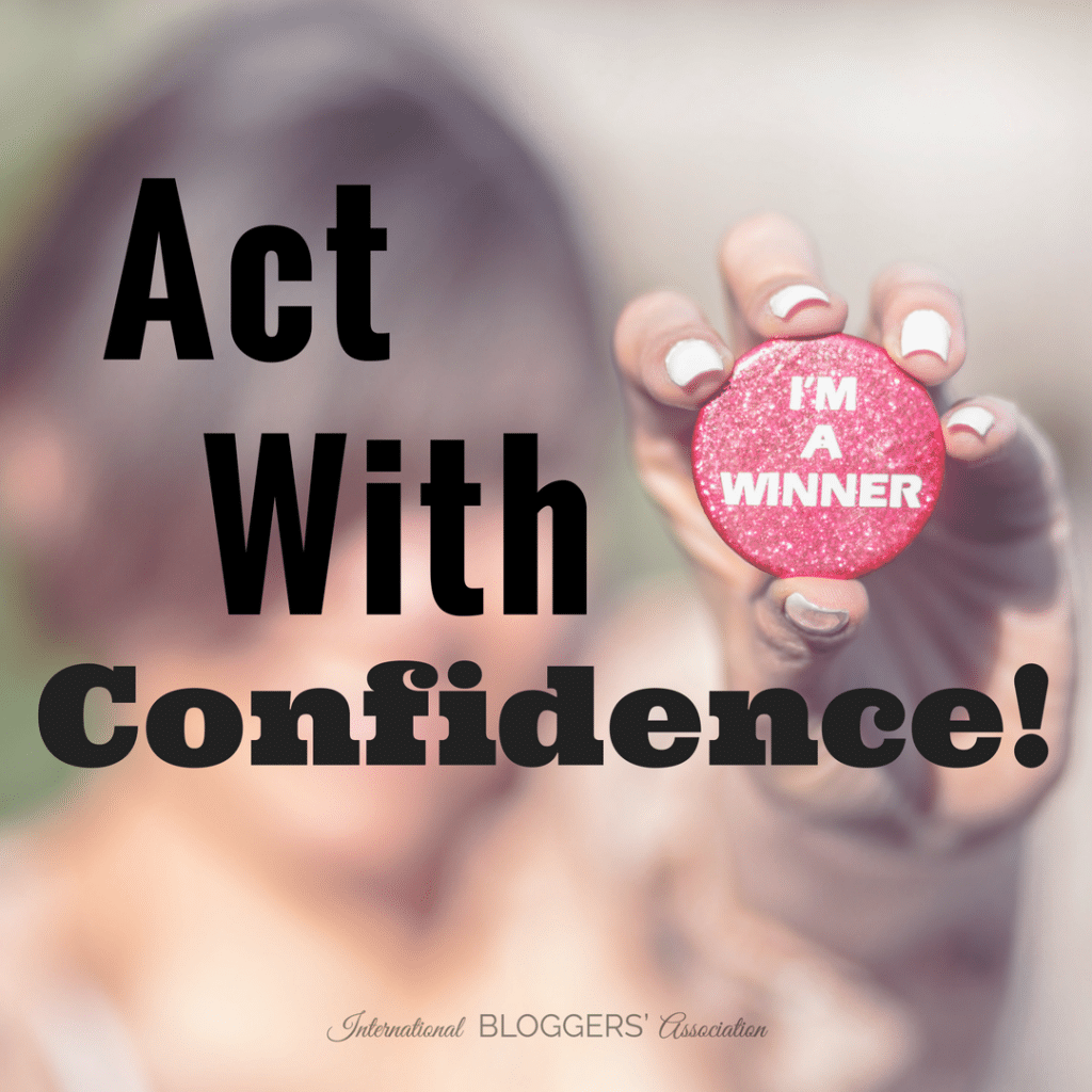 Act With Confidence!