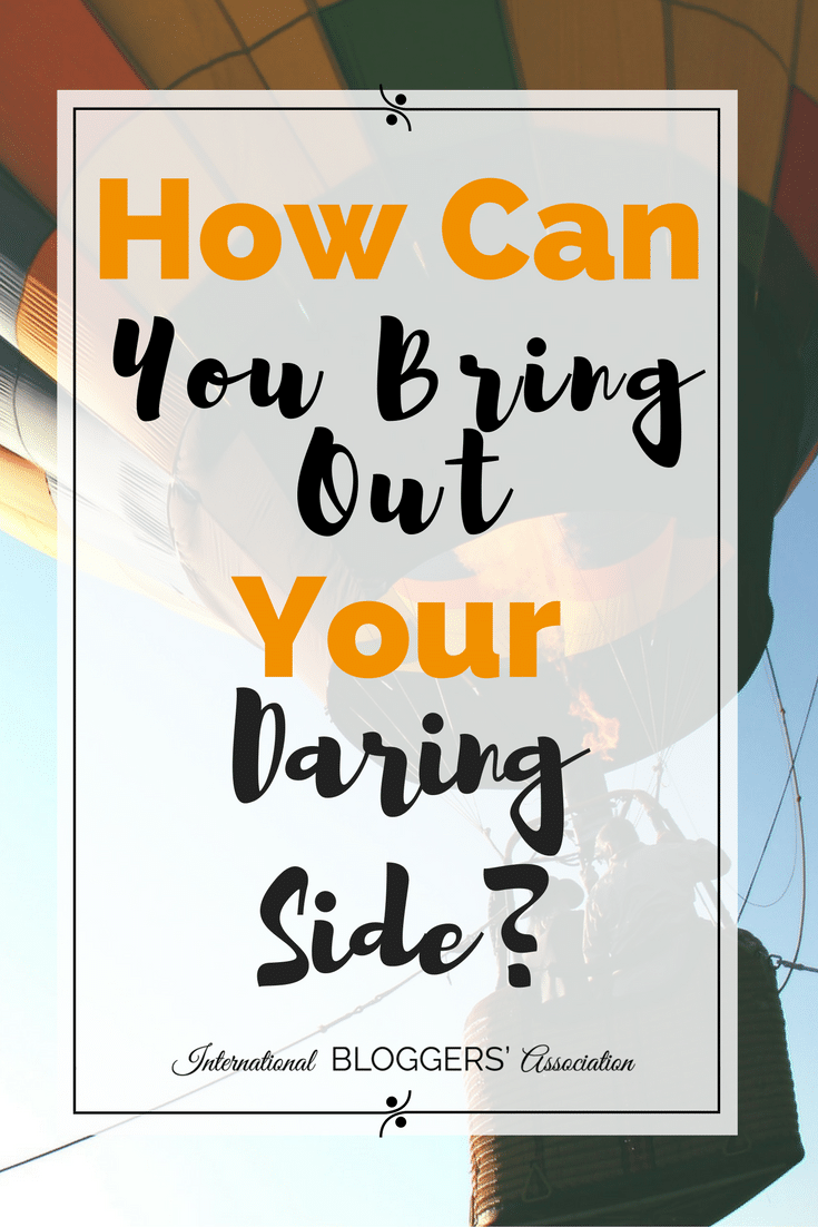 Do you struggle to be daring? What can you do to improve and start showing your daring side today? I will show you three ways to bring out your daring side!