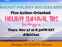 Join us for our #IBAChat; we'll discuss action-oriented holiday survival tips for bloggers so you can stay productive and still enjoy the holidays!