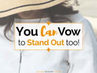 Do you feel like that you have lost yourself? Are you struggling to find you again? Learn how my vow to stand out changed my life and can change yours too!