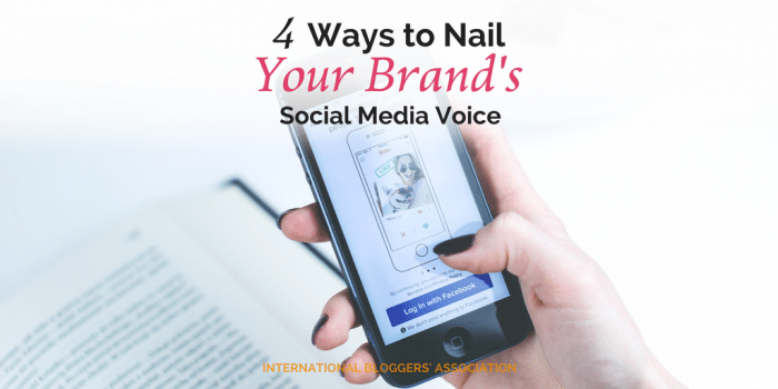 4 Ways to Nail Your Brand's Social Media Voice