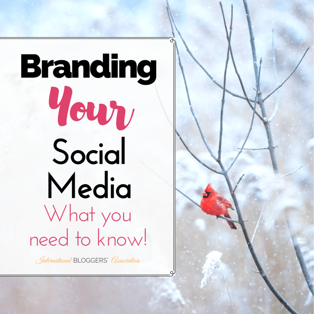 Yes, your social media should be branded too! Here's everything you need to know to brand your social media and make it represent your blog.