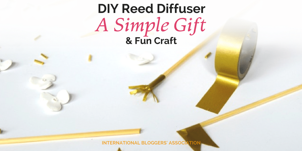 DIY Reed Diffuser – A Simple Gift and Fun Craft