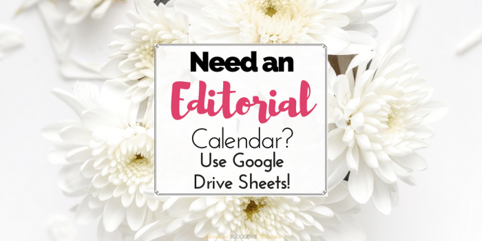 Need An Editorial Calendar? Use Google Drive Sheets!