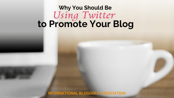 Why You Should Be Using Twitter to Promote Your Blog