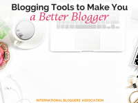 What are your blog needs? Check out our extensive list of Blogging Tools to Make You a Better Blogger!