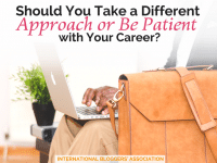 You work hard, but still find your career is stalling! What should you do? Should You Take a Different Approach or Be Patient and wait for the changes to happen?