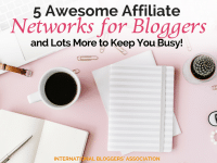 Monetize your blog with 5 Awesome Affiliate Networks for Bloggers and lots more to keep you busy! Also, learn what affiliate networks are most popular.