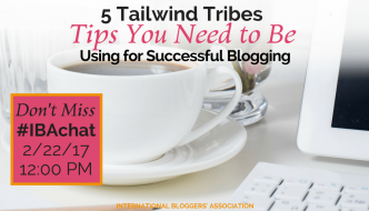 5 Tailwind Tribes Tips You Need to Be Using for Successful Blogging