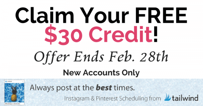 Get a free $30 Tailwind tribe credit and start using the best Pinterest or Instagram scheduler out there!
