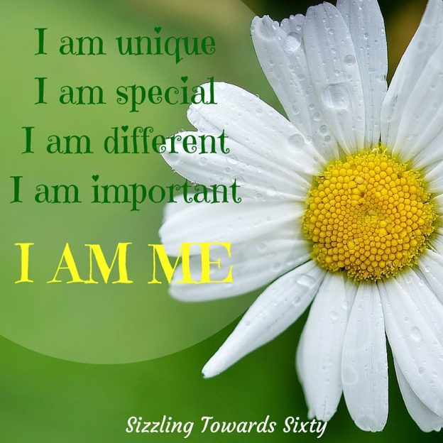 No one is perfect BUT WE ALL HAVE UNIQUE QUALITIES THAT MAKE US SPECIAL – THAT MAKE US WHO WE ARE.