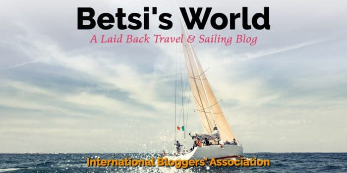 Betsi's World: A Laid Back Travel & Sailing Blog