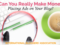 Can you really make money placing ads on your blog? See what the IBA experts have to say and find what really works for you to better monetize your blog.