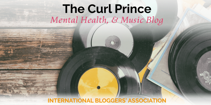 The Curl Prince: A Lifestyle, Mental Health, and Music Blog