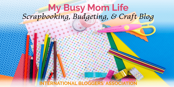 MyBusy Mom Life: A Fun Scrapbooking, Budgeting, and Craft Blog
