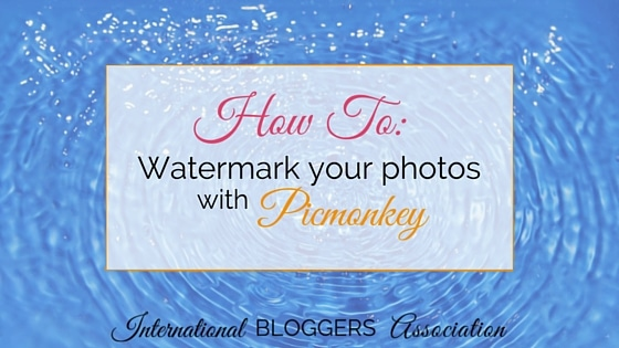 How To- Watermark your photos on picmonkey