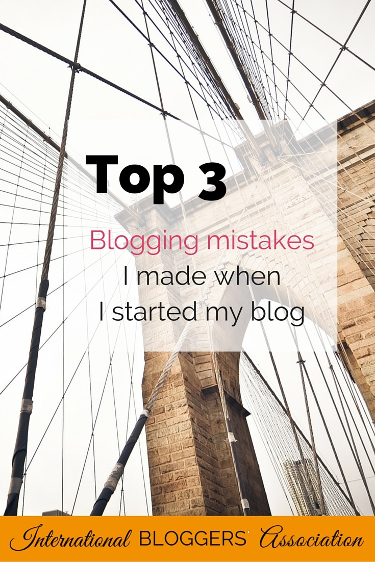 Top 3 Blogging Mistakes