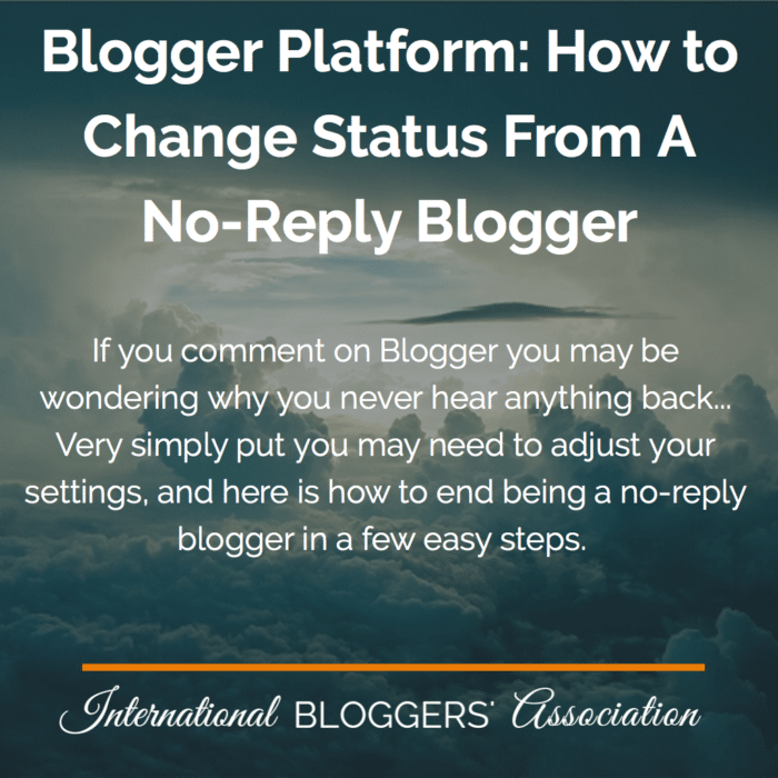 If you comment on Blogger you may be wondering why you never hear anything back. End the no-reply blogger in just a few easy steps!