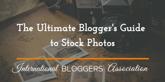 The Ultimate Blogger's Guide to Stock Photos