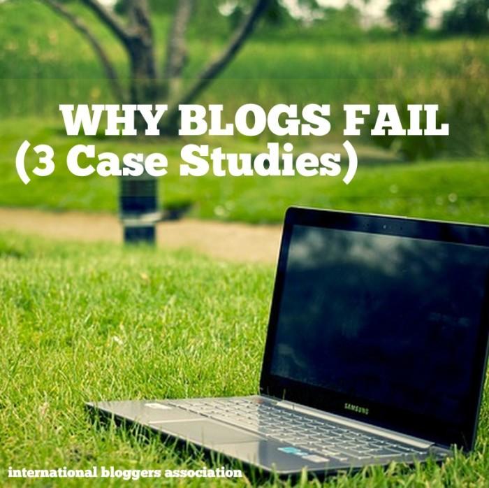 Why Blogs Fail (3 Case Studies)