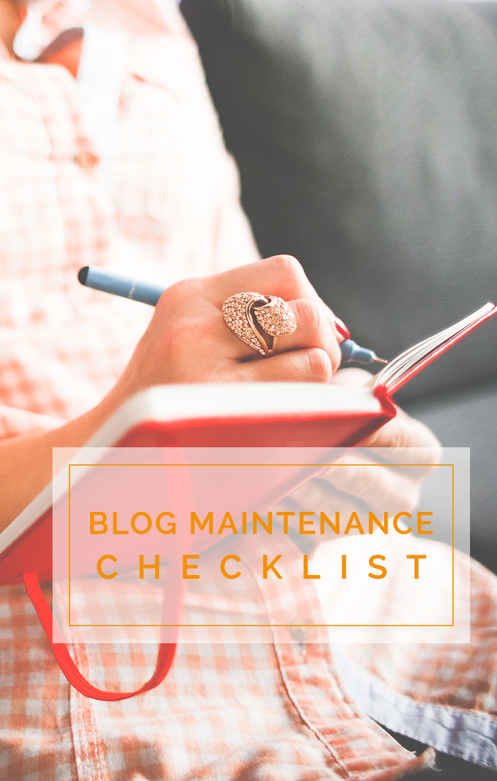 Use this blog maintenance checklist to help your blog stay secure, make sure everything works, and to stay on message.