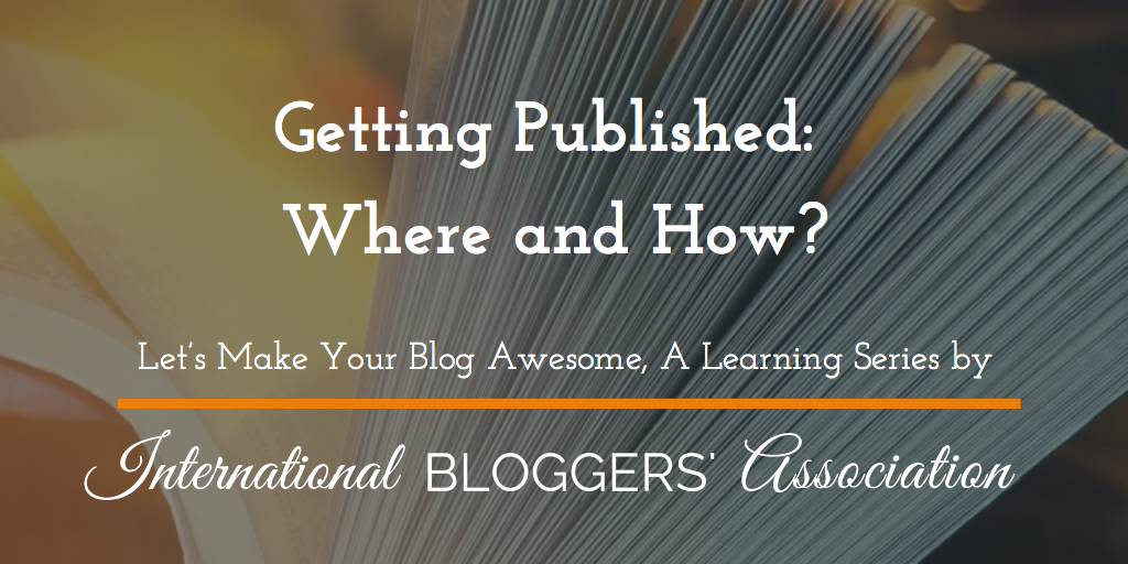 Getting Published: Where and How?