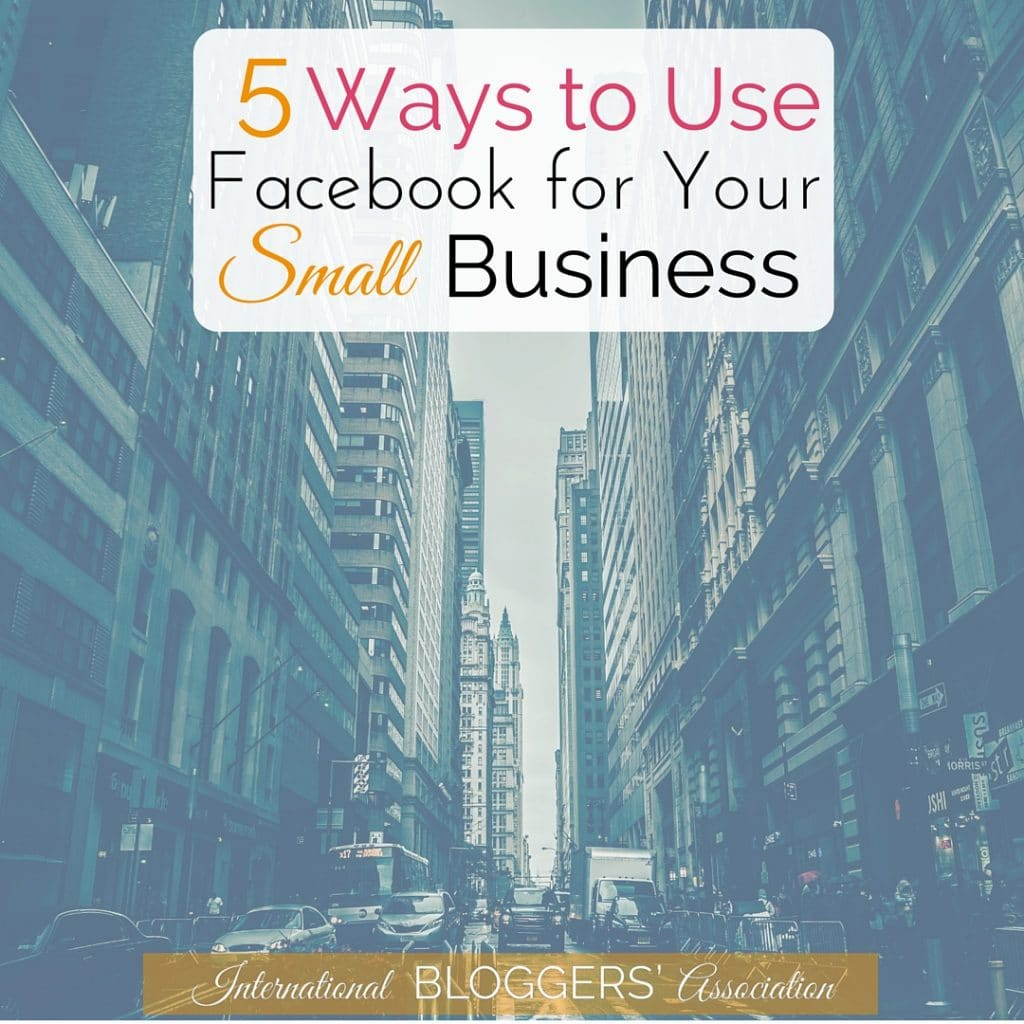 5-Ways-to-Use-Facebook-for-Your-Small-Business-2