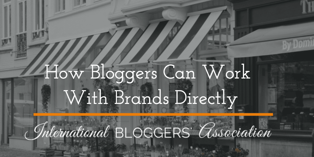 How Bloggers Can Work With Brands Directly