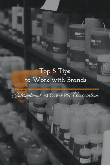 Top 5 Tips to Work with Brands