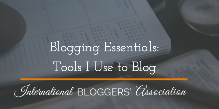 Ever thought about starting a blog? Read this post to find out what Blogging Essentials you'll need to get started.