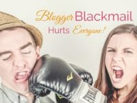 Did you know Blogger Blackmail even happened? I didn't till here recently and the practice truly concerns me. Learn what it is, how to prevent it from happening, and tips for business owners who are partnering with bloggers!
