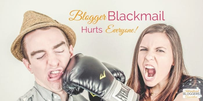 How Blogger Blackmail Hurts Everyone!