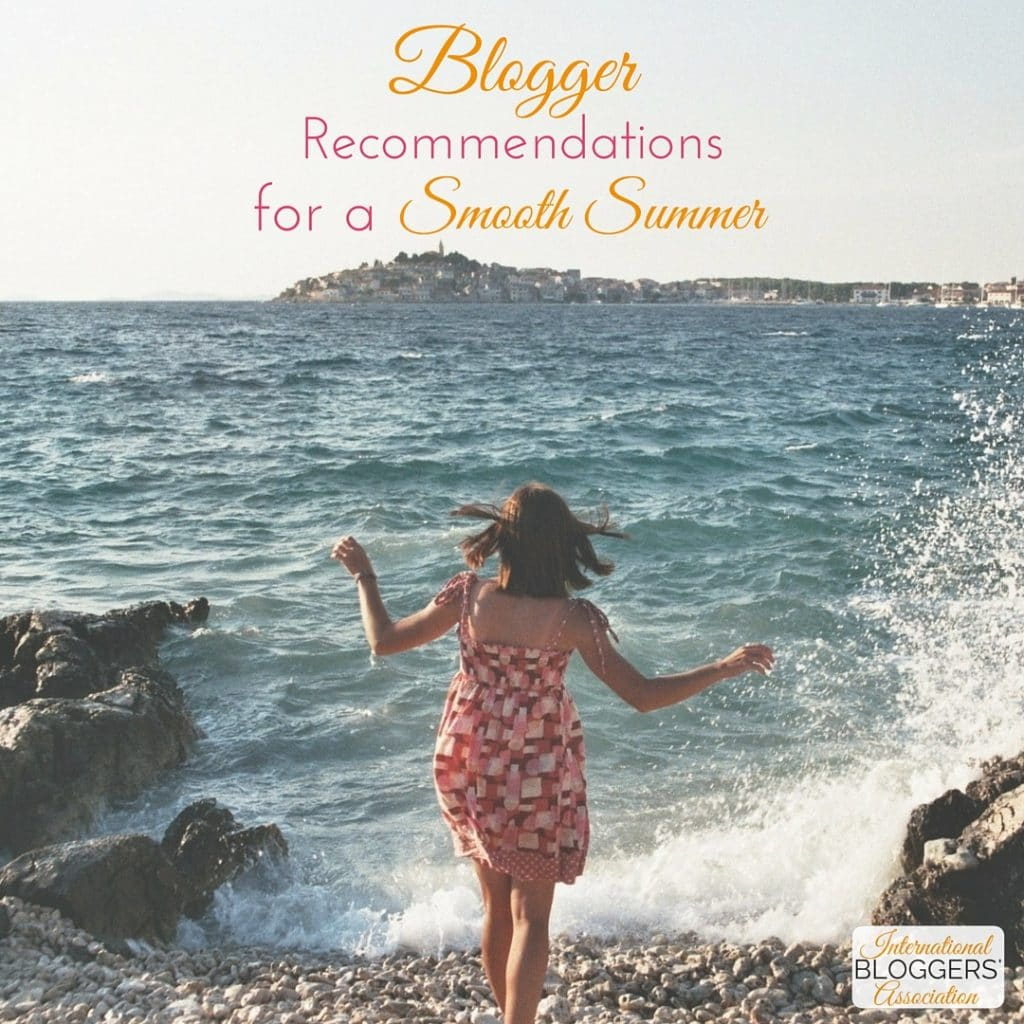 Blogger Recommendations for a Smooth Summer Break