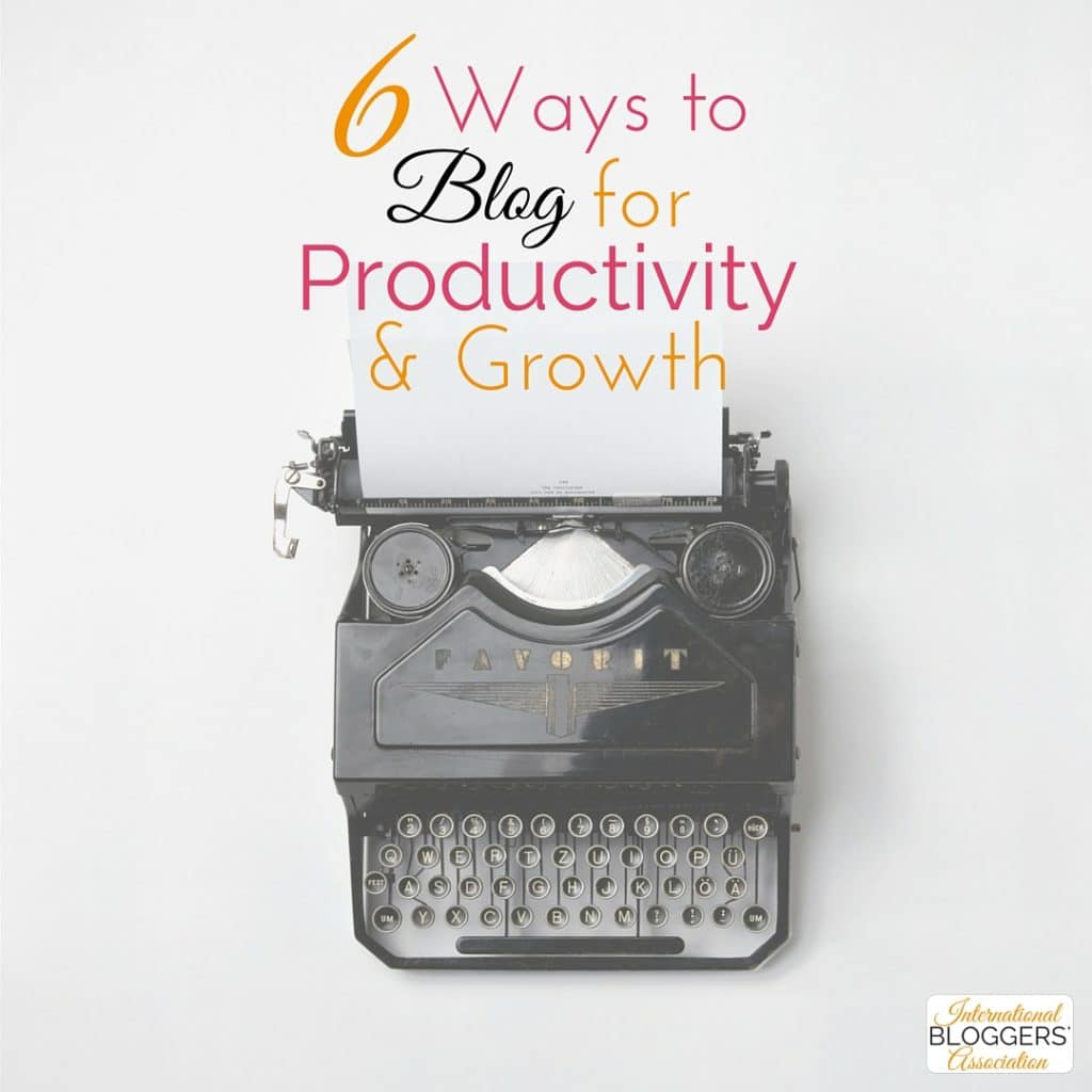 Stop wasting time and energy. Learn how you can become more productive with these 6 ways to blog for productivity and growth.
