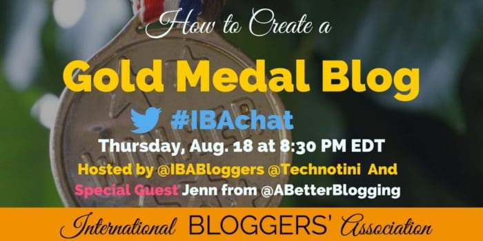 How to Create A Gold Medal Blog #IBAchat