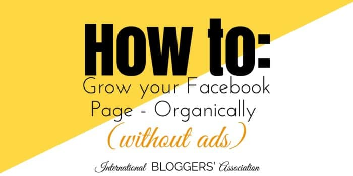 How to Grow your Facebook Page – Organically (without ads)