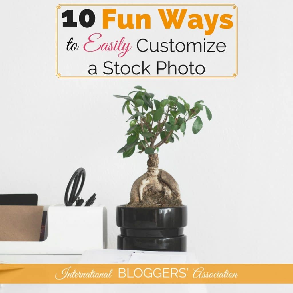 10 Ways to Customize a Stock Photo: Are you ever exhausted looking for stock photos? Learn how to customize a stock photo and turn it into ten fantastic graphics for your blog using one photo!